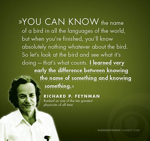 One Of My Favorite Quotes From Feynman In The Pleasure Of