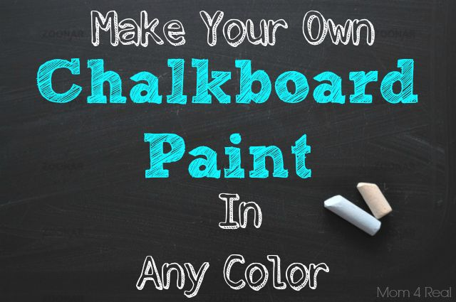 Make Your Own Chalkboard Paint In Any Color. Awesome for some of the DIY ideas I've found!