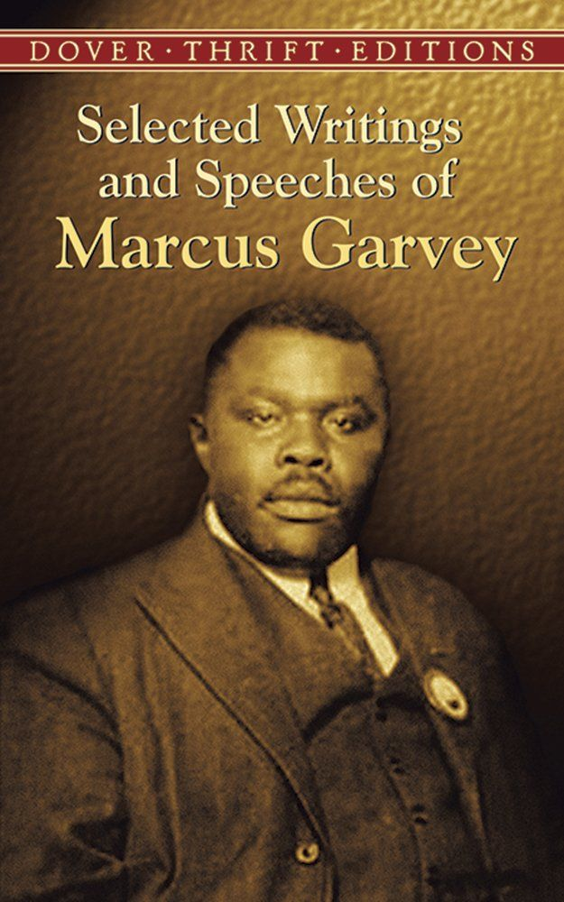 Selected Writings and Speeches of Marcus Garvey by Marcus Garvey and Bob Blaisdell - Black Folk Hot Spots Online #BlackBusiness Community
