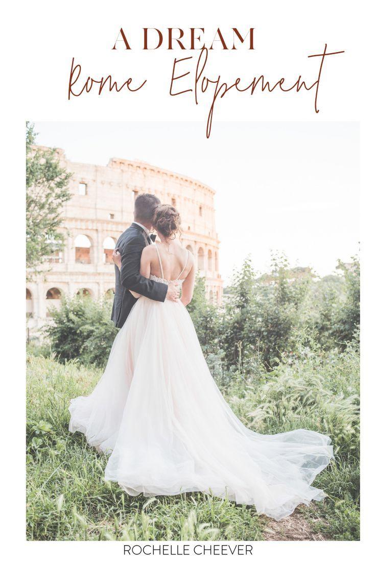 La Dolce Vita Rome Elopement Italy Wedding Courthouse Wedding Best Wedding Venues