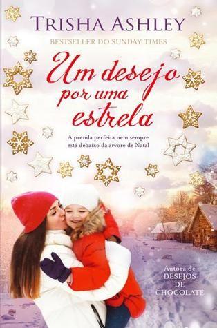 """""""Um Desejo por Uma Estrela"""", Trisha Ashley"""