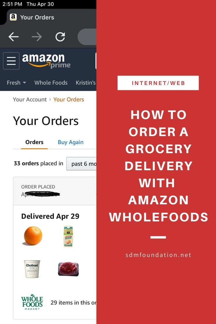 Learn How To Order Grocery Delivery With Amazon Whole Foods Via Sdmfoundation Whole Food Recipes Delivery Groceries Whole Foods Delivery