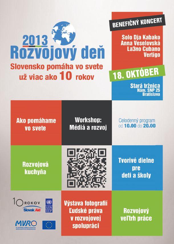 V piatok 18.októbra vás pozývame do bratislavskej Starej tržnice na celodenné podujatie s názvom Rozvojový deň 2013, kde nájdete všetkých a všetko čo súvisí s rozvojovou problematikou. Pripravili sme pre vás všetkých celodenný atraktívny program.