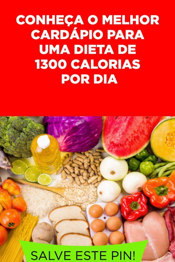 Cardapio Para Dieta De 1300 Calorias Por Dia Calorias