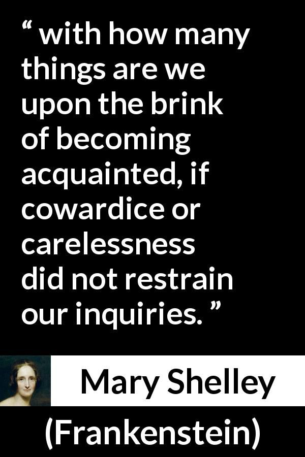 Mary Shelley About Cowardice Frankenstein 1818 Mary Shelley