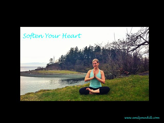 Weekly Confidence Booster – Soften Your Heart. | May you see how amazing you are as you are and love the life you are in. ❤ Emily Madill | Check out the Fall in Love With Your Life E-Course: https://emilymadillcourses.teachable.com/ |Weekly Confidence Booster, Confidence, Empowerment, Women's Empowerment, Joyful Habits, Happiness Tips, Presence, Courage, Emily Madill, Inspiration, Inspiring Quotes, Fall in Love With Your Life One Week at a Time, Compassion, Resiliency, yoga.