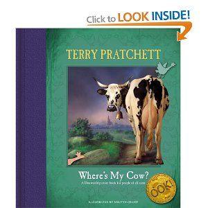 Wheres My Cow? by Terry Pratchett