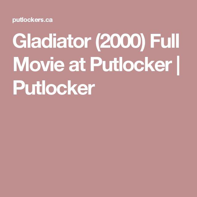 Gladiator (2000) Full Movie at Putlocker | Putlocker