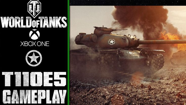 World of Tanks Xbox One: T110E5 | Gameplay