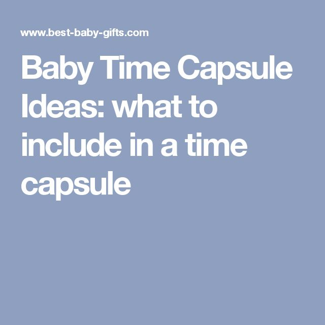 best 20 baby time capsule ideas on pinterest time capsule birthday