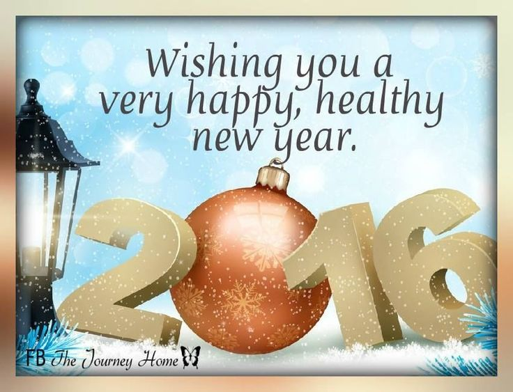 Wishing You A Very Happy Healthy New Year 2016 !