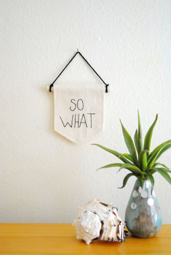 SO WHAT: Diy Banners, Minis, Quote Embroidered, Andy Warhol Quotes
