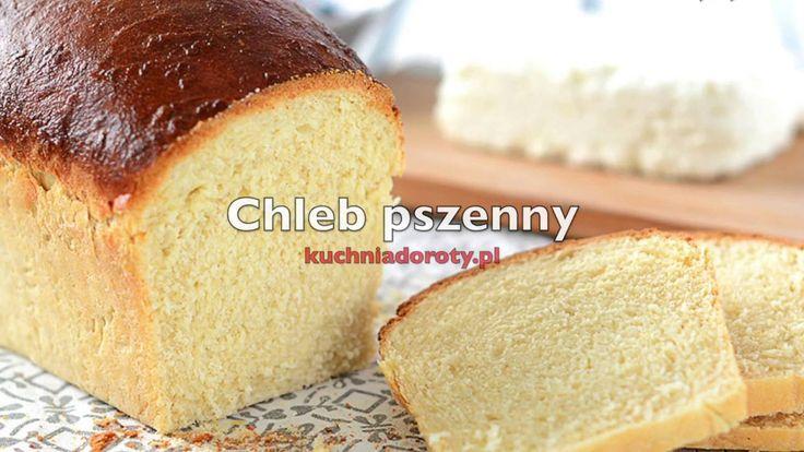 Domowy Chleb Pszenny - jak go zrobić