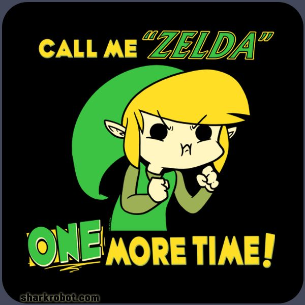 "Call Me ""Zelda"" One More Time!"