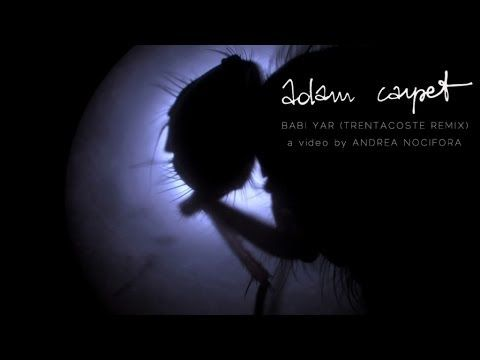 Babi Yar (Trentacoste Remix) Written by Calella-Capasso-Deidda-Galeri-Ottanà-Trentacoste Produced, performed and remixed by Marco Trentacoste Published by Red Vision Taken from the album Adam Carpet - The Remixes
