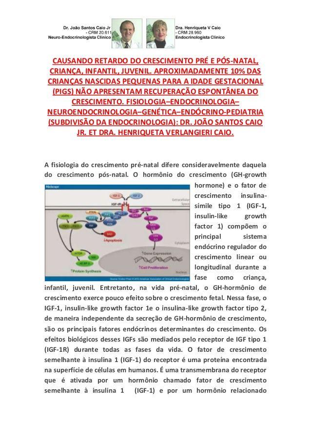 Mutações Gene do Receptor do Fator de Crescimento Insulina Símile 1; Baixa Estatura by VAN DER HAAGEN via slideshare