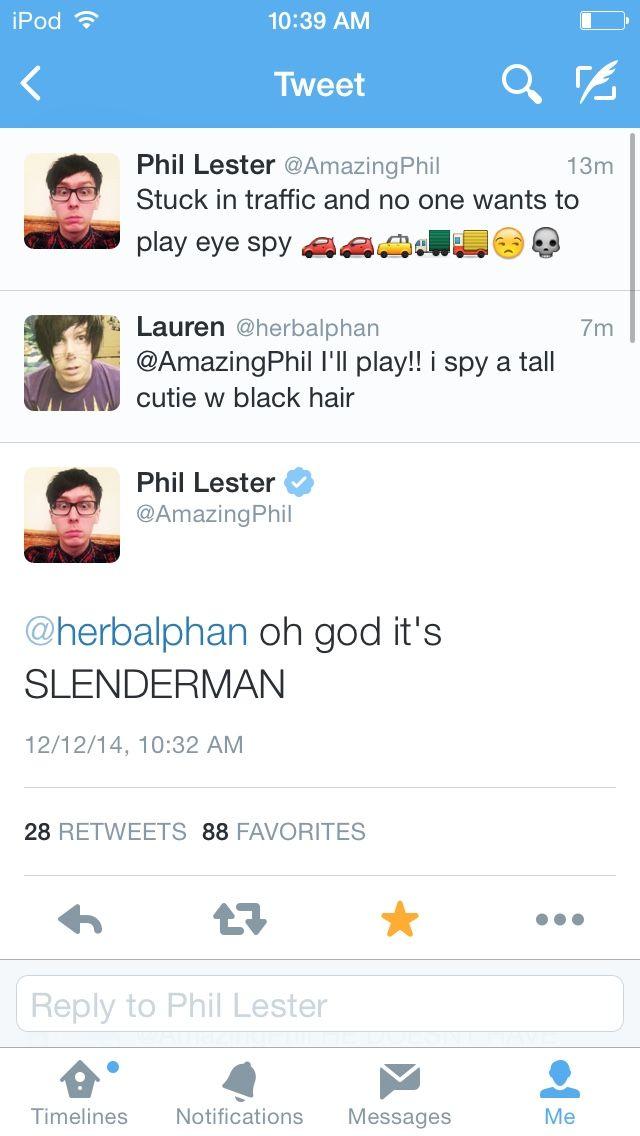 When Phil called slender man cute lol