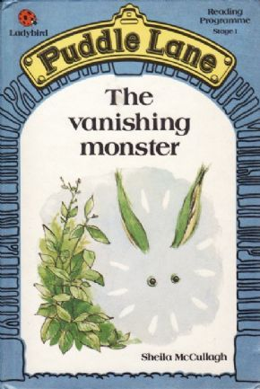 THE VANISHING MONSTER Ladybird Book Puddle Lane Series