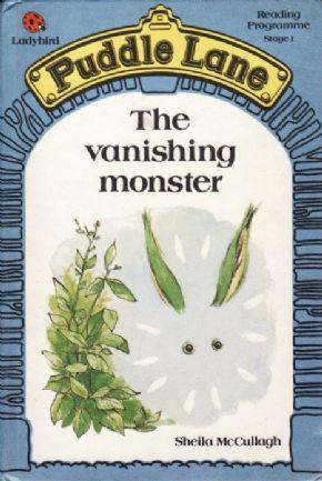 THE VANISHING MONSTER Ladybird Book Puddle Lane Series
