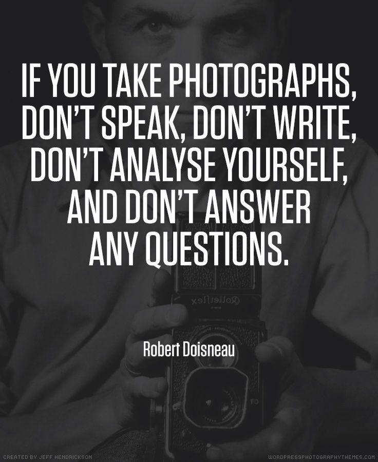 Photographic Memory Quotes: Robert Doisneau Photographer Quote #photography #quotes