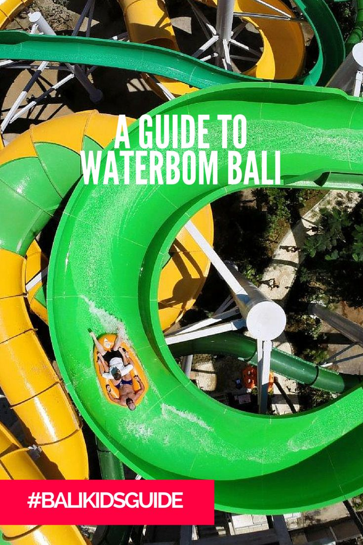 This awesome Bali water park has something for the entire family! From really little ones to tots to teens, you're covered at Waterbom! 