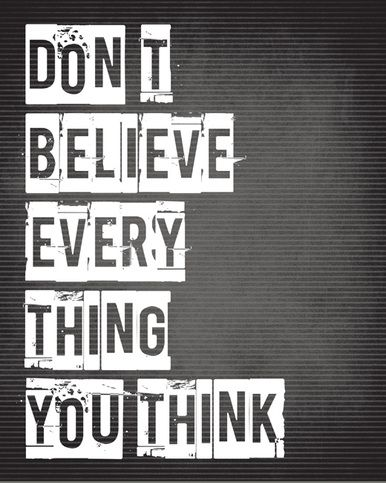 Don't Believe Everything You Think, premium art print (charcoal gray), $11.99 - $37.99