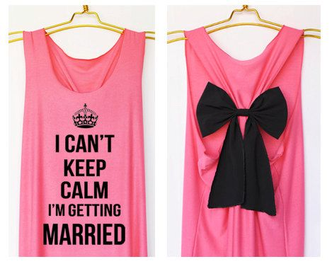 I can't keep calm i'm getting married Premium Tank with Bow : Dolly Bow Handmade Premium Tank with Bow styles