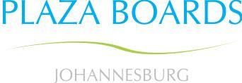 Plaza Boards Johannesburg