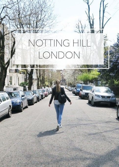 Notting Hill - London. Travel guide to visiting Notting Hill