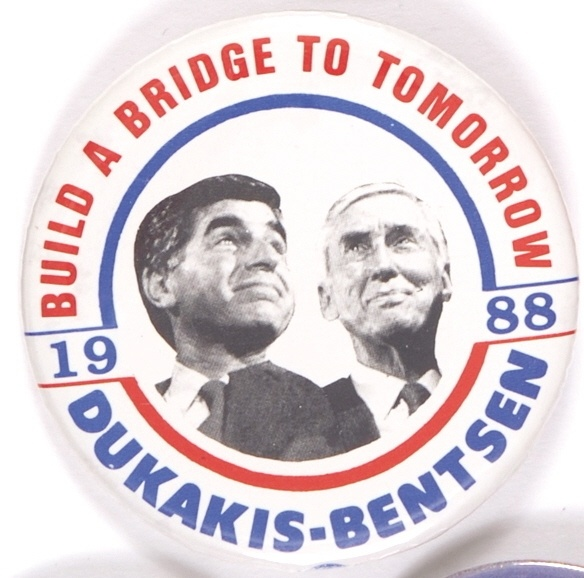 Michael Dukakis button, 1988.  Democrat Dukakis and running mate Lloyd Bentsen lost to George H. W. Bush and Dan Quayle.