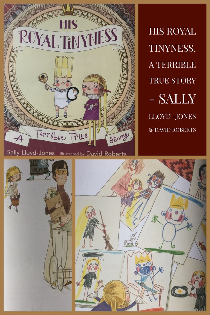 His Royal Tinyness. A terrible true story. Sally Lloyd - Jones & David Roberts. Picture books that make children laugh. #kidsbookstagram #funnykidsbooks