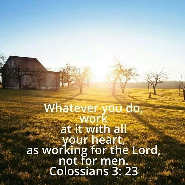 Best 20+ Colossians 3 23 Ideas On Pinterest