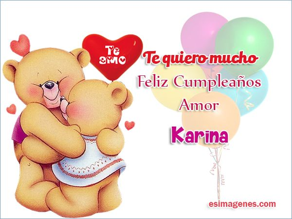 Feliz Cumpleaños Karina - Imágenes Tarjetas Postales con Nombres | Feliz Cumpleaños