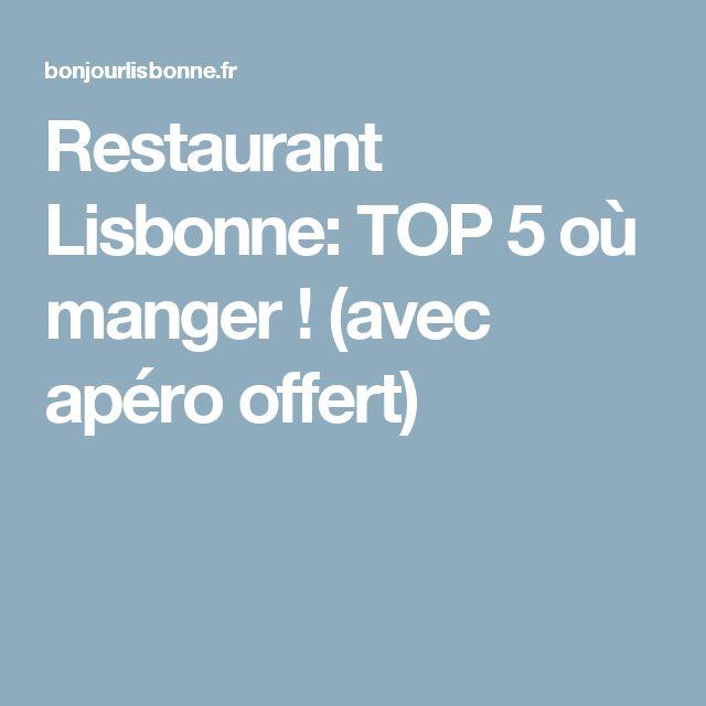 Restaurant Lisbonne: TOP 5 où manger ! (avec apéro offert)