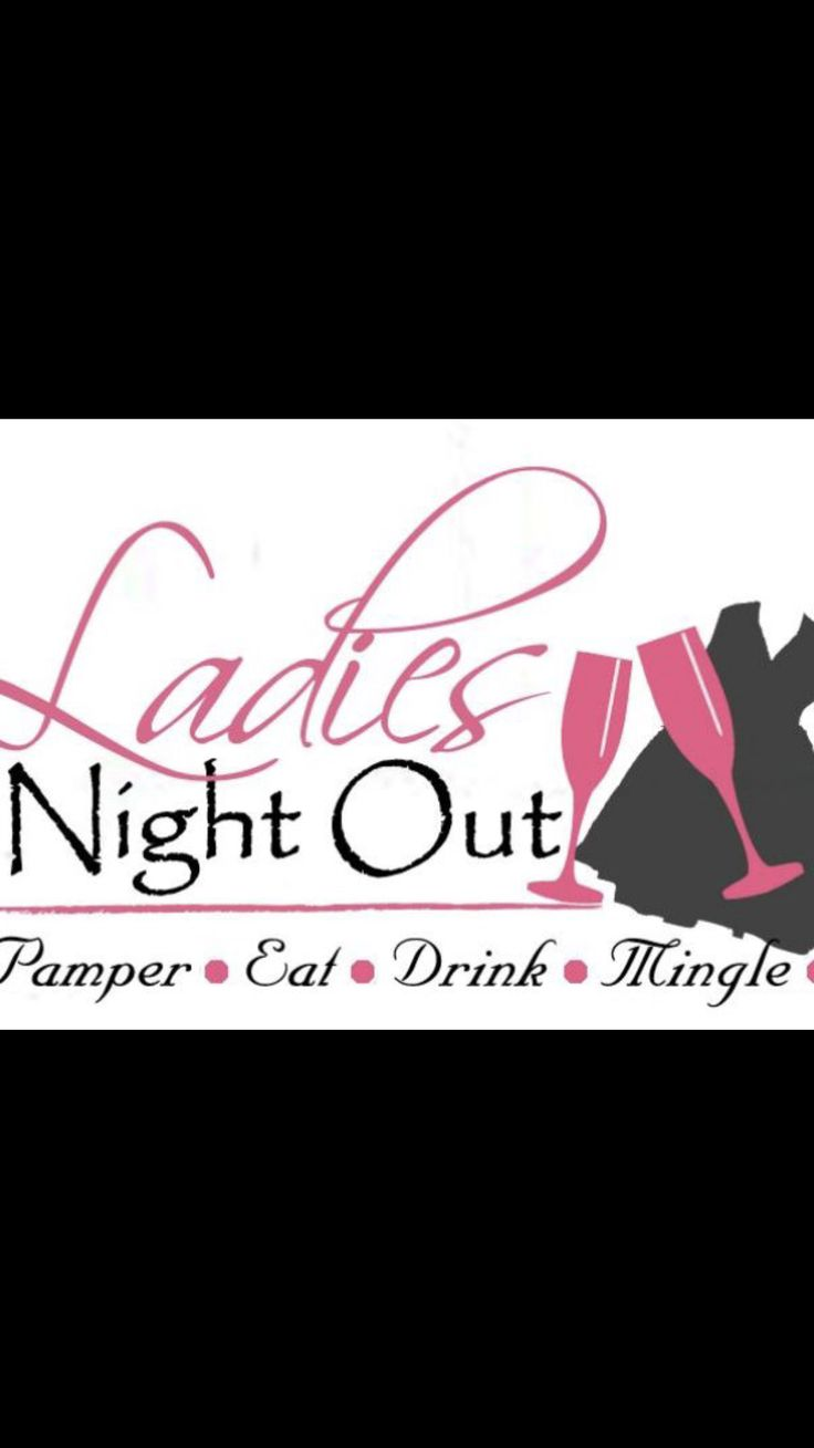 Ladies night February 28th 2018 6:00pm-9:00pm!!! Can't wait to see you tonight🍾👠👜👛👡