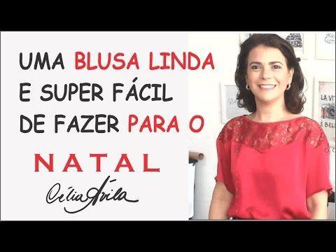 BLUSA COM RENDA PARA O NATAL COM CÉLIA ÁVILA - YouTube