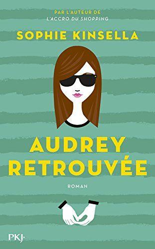 Audrey retrouvée de Sophie KINSELLA http://www.amazon.fr/dp/226626222X/ref=cm_sw_r_pi_dp_9GWYwb1BEV89D