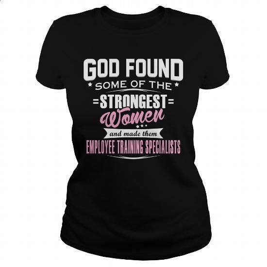 EMPLOYEE TRAINING SPECIALIST - GODFOUND - #T-Shirts #crew neck sweatshirt. MORE INFO => https://www.sunfrog.com/LifeStyle/EMPLOYEE-TRAINING-SPECIALIST--GODFOUND-Black-Ladies.html?60505