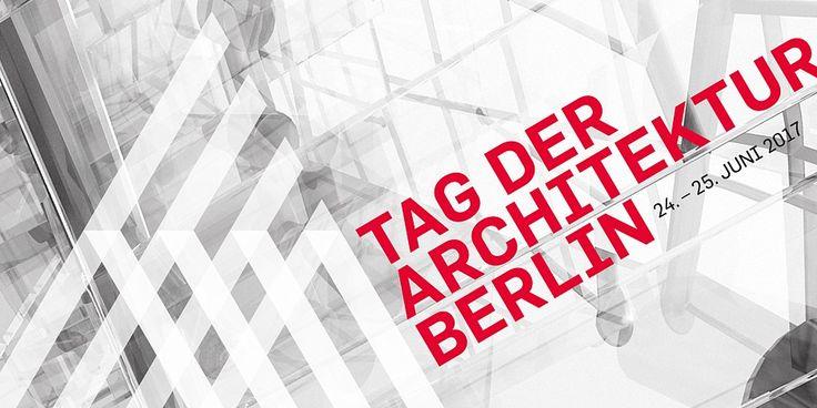 Tag der Architektur am 24. und 25. Juni 2017 in Berlin - http://www.immobilien-journal.de/immobilienmarkt-aktuell/tag-der-architektur-am-24-und-25-juni-2017-in-berlin/