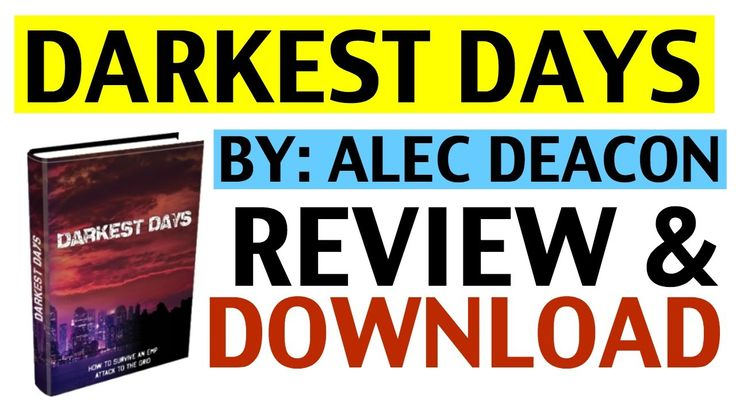 Darkest Days by Alec Deacon | Review and Download of Alec Deacon's Darke...