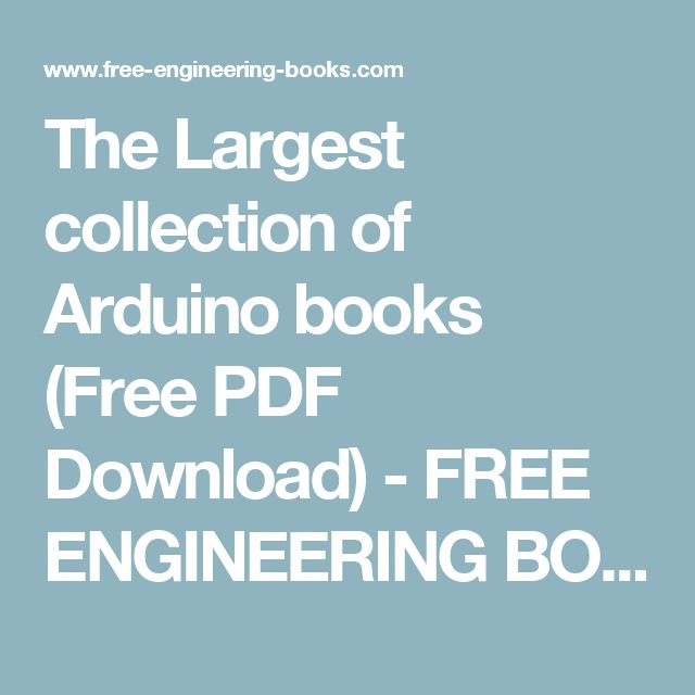 The Largest collection of Arduino books (Free PDF Download) - FREE ENGINEERING BOOKS