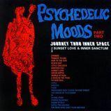 Psychedelic Moods, Pt. 2: Journey Thru Inner Space [CD]