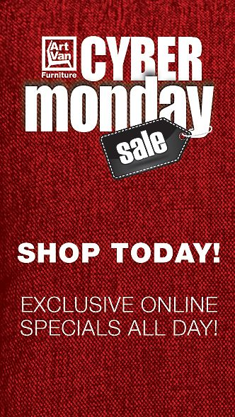 The Biggest Cyber Monday SALE Is Online NOW At Art Van! FREE Gifts With  Purchase