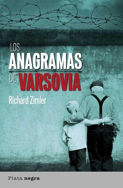 Los anagramas de Varsovia // Richard Zimler // Plata negra (Ediciones Urano)