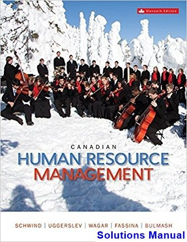 Canadian human resource management canadian 11th edition schwind canadian human resource management canadian 11th edition schwind solutions manual test bank solutions manual exam bank fandeluxe Gallery