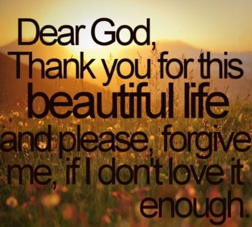 Thankful: Prayer, Thank You God, Dear God, Inspiration, Quotes, Faith, Forgive Me, Beautiful Life