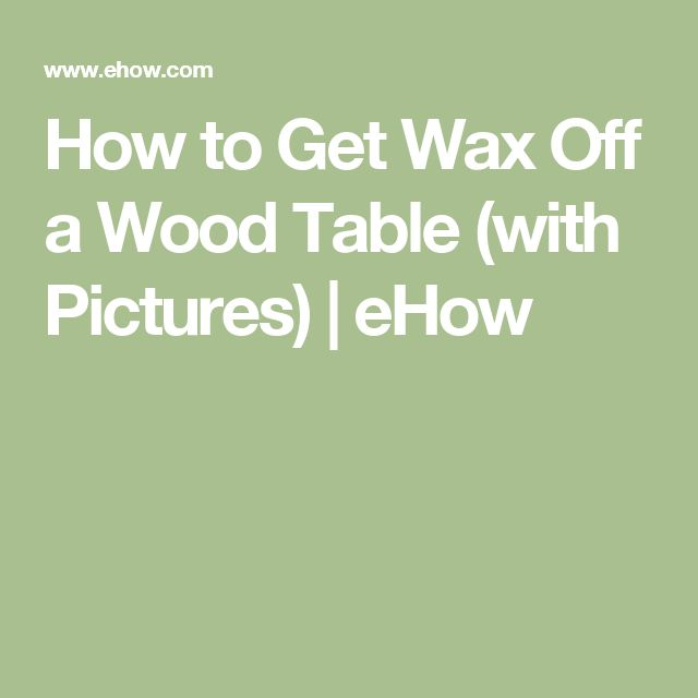 1000 Ideas About Cleaning Wood Tables On Pinterest Oven