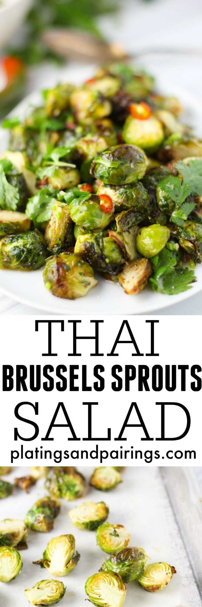 Thai Brussel Sprouts tossed in a Thai-Style Vinaigrette made with Fish Sauce, Mint, Cilantro and Thai Chiles