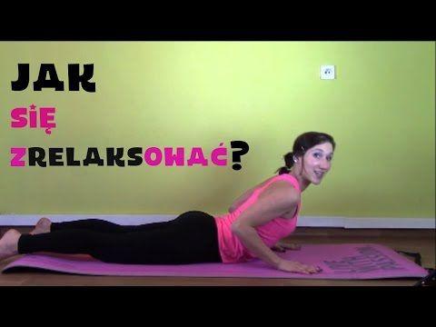 Ćwiczenia relaksujące. Zestaw ćwiczeń odprężających ciało. - YouTube