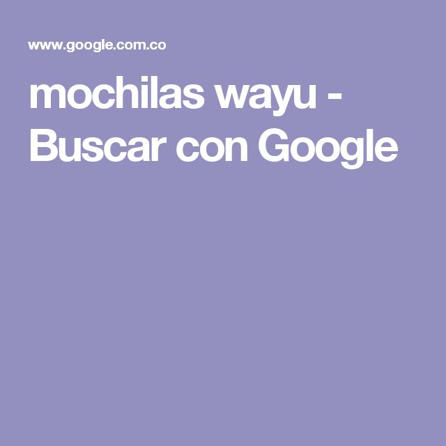mochilas wayu - Buscar con Google